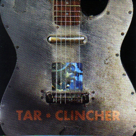 Tar Clincher Album cover featuring Specimen Aluminum Guitar